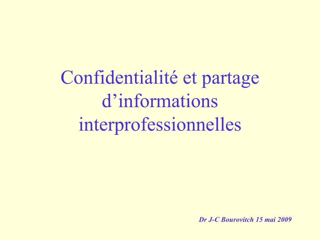 confidentialit et partage d informations interprofessionnelles l.