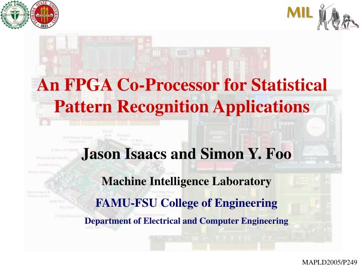 an fpga co processor for statistical pattern recognition applications n.