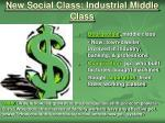 new social class industrial middle class