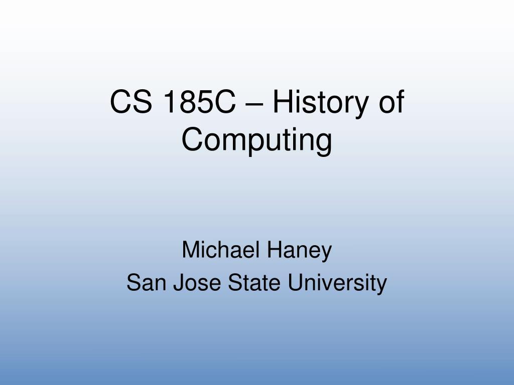 cs 185c history of computing l.