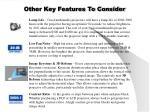 other key features to consider