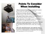 points to consider when installing