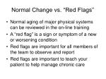 normal change vs red flags