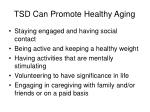 tsd can promote healthy aging