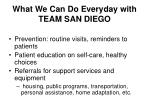 what we can do everyday with team san diego