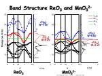 band structure reo 3 and mno 3 2