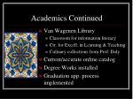 academics continued