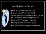 academics future