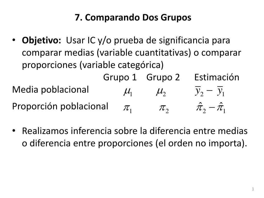7 comparando dos grupos l.