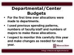departmental center budgets