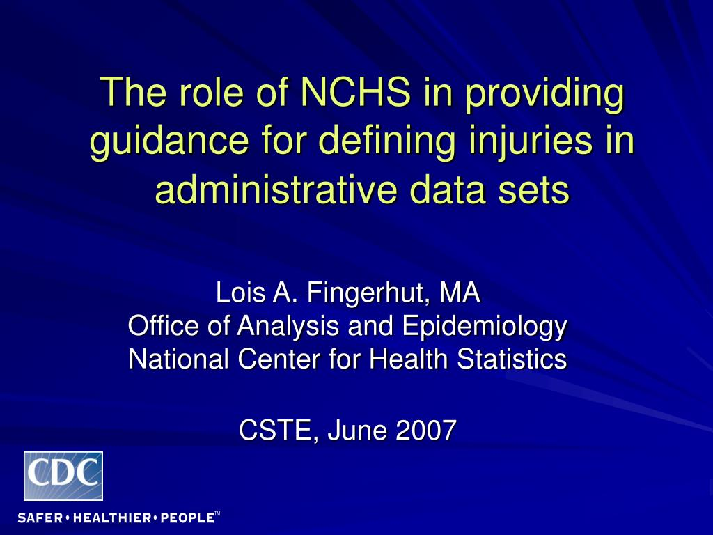 the role of nchs in providing guidance for defining injuries in administrative data sets l.