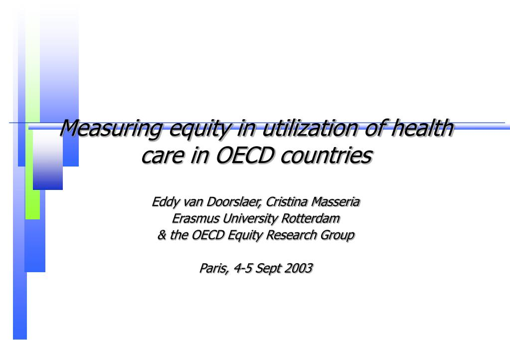 measuring equity in utilization of health care in oecd countries l.