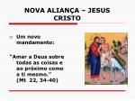nova alian a jesus cristo