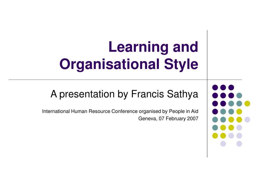 learning and organisational style l.