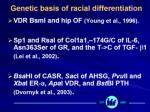 genetic basis of racial differentiation
