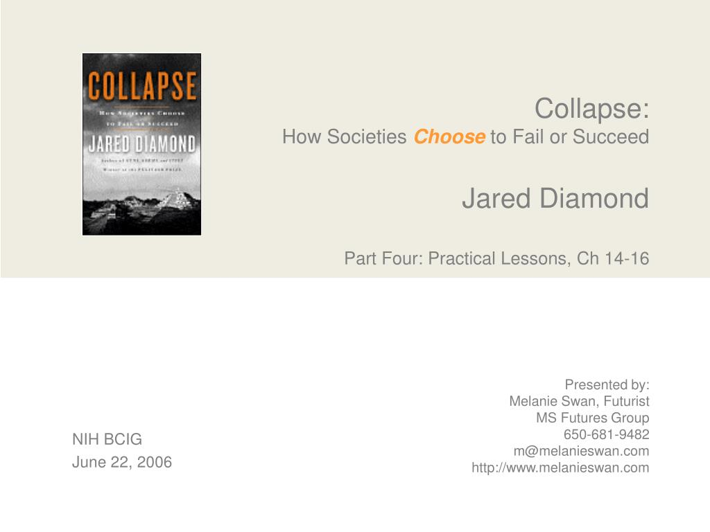 collapse how societies choose to fail or succeed jared diamond part four practical lessons ch 14 16 l.