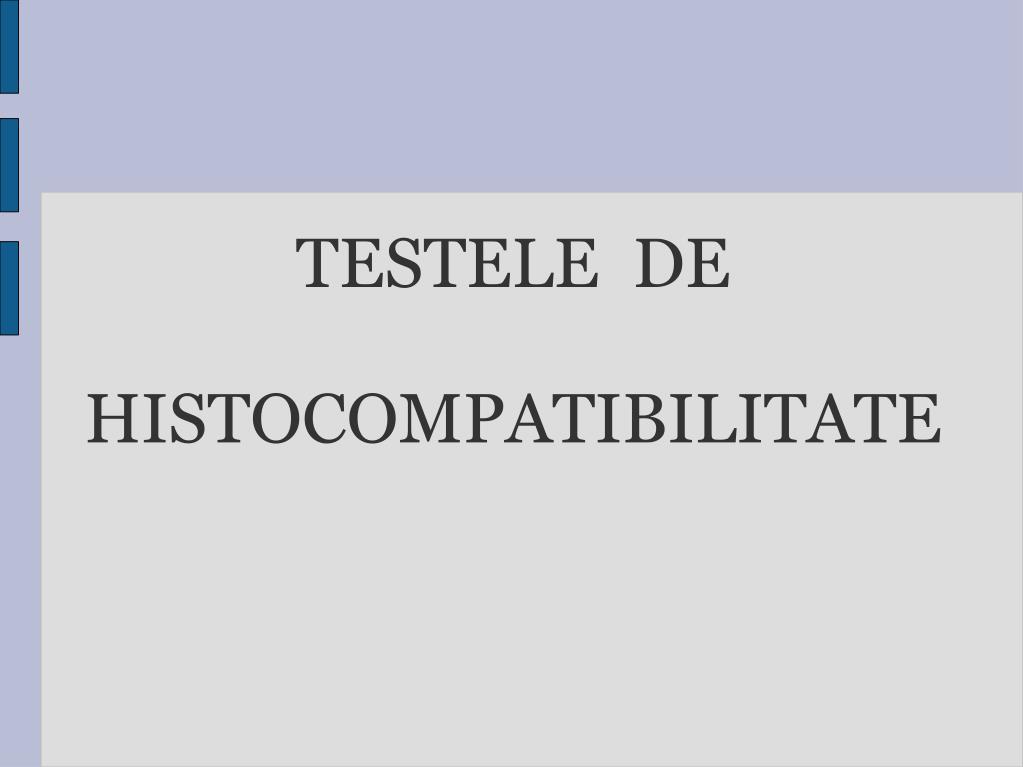 testele de histocompatibilitate l.