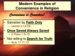 modern examples of convenience in religion