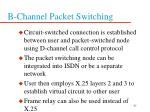 b channel packet switching