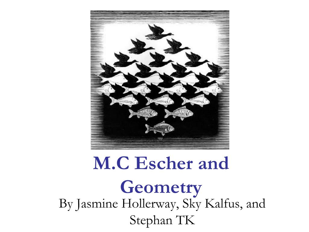 m c escher and geometry l.
