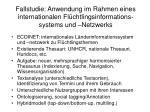 fallstudie anwendung im rahmen eines internationalen fl chtlingsinformations systems und netzwerks