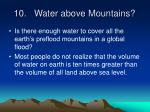10 water above mountains