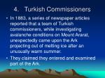 4 turkish commissioners