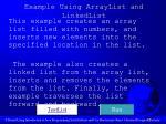 example using arraylist and linkedlist