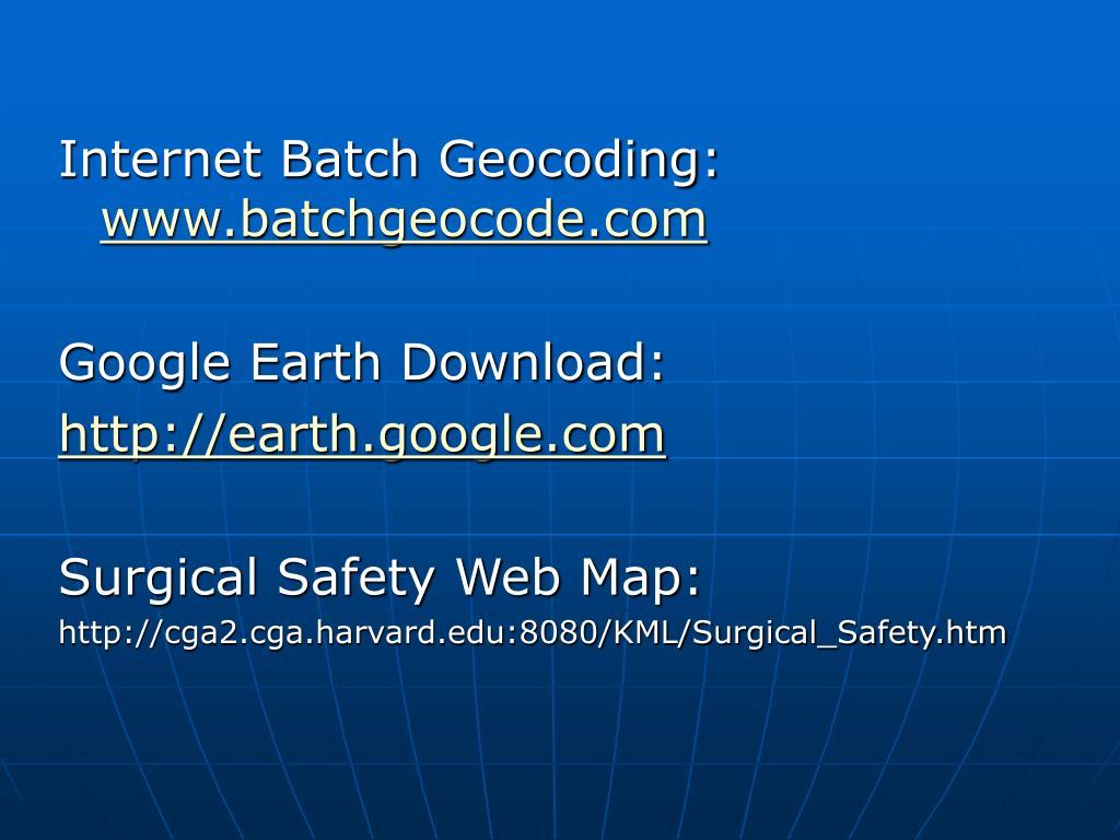 Internet Batch Geocoding:
