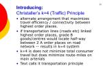 introducing christaller s k 4 traffic principle