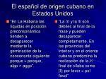 el espa ol de origen cubano en estados unidos