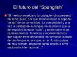 el futuro del spanglish