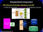 standardized integration