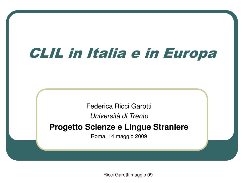 clil in italia e in europa l.