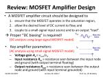 review mosfet amplifier design