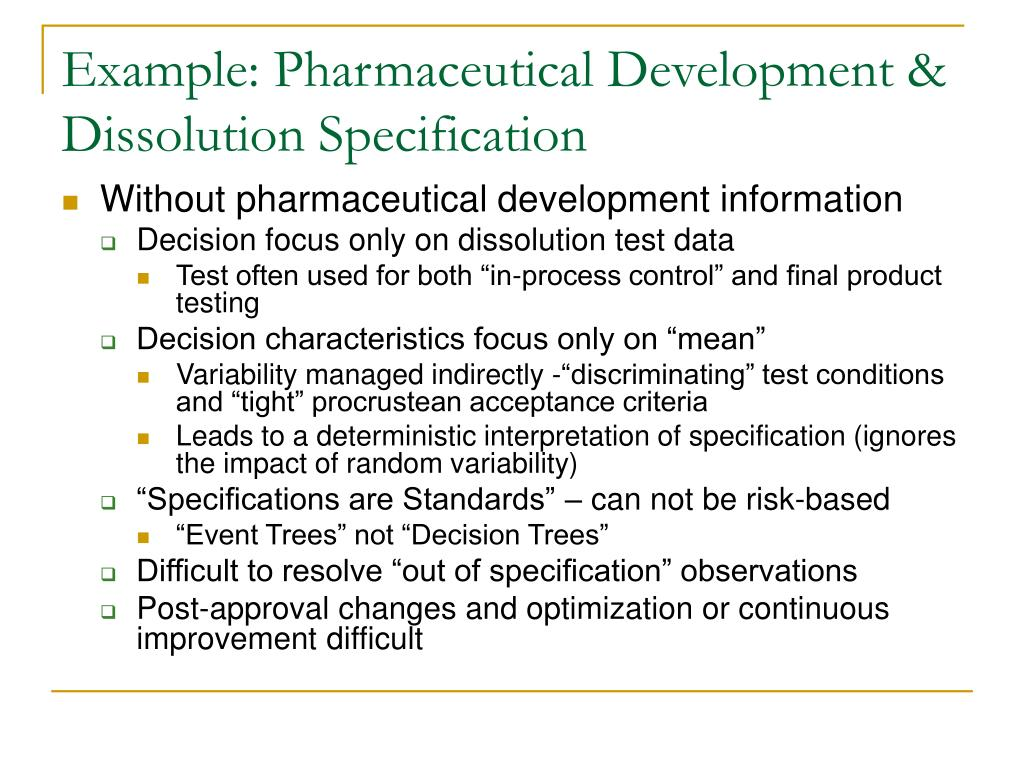 Example: Pharmaceutical Development & Dissolution Specification