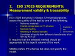 2 iso 17025 requirements measurement validity traceability