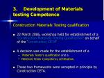 3 development of materials testing competence