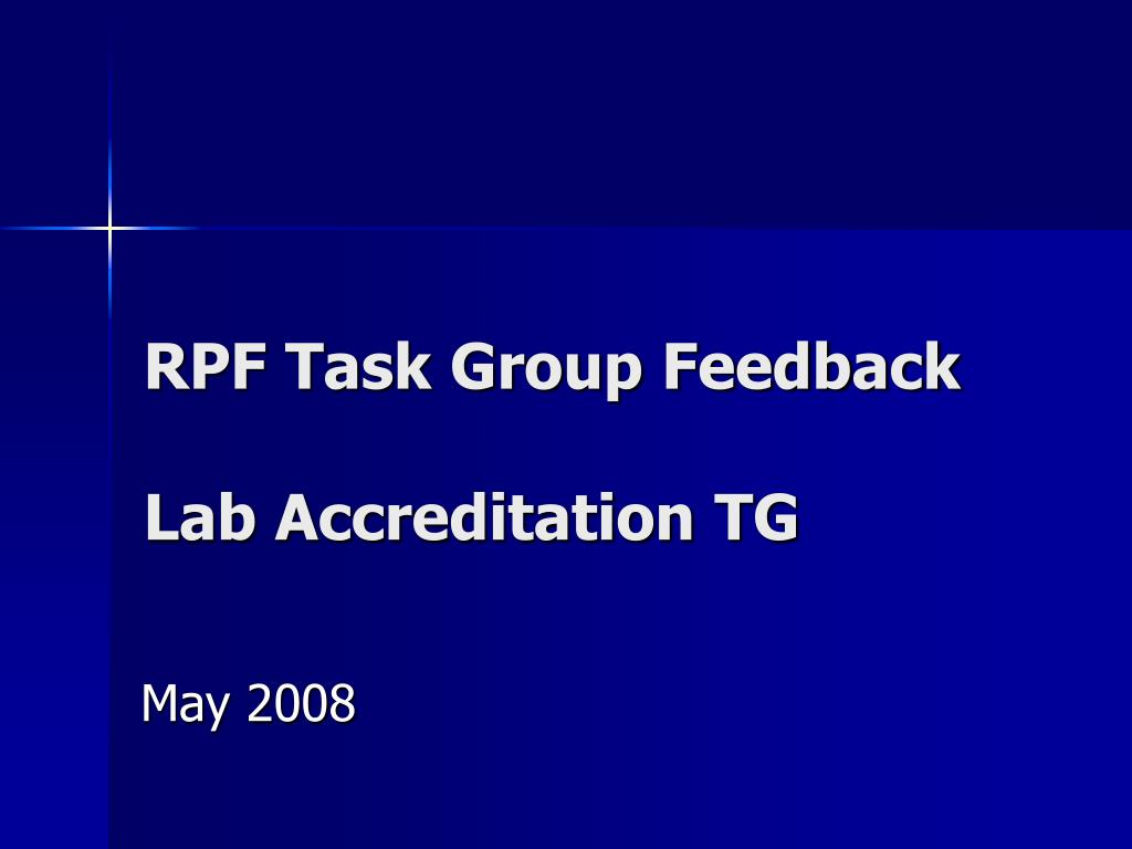 rpf task group feedback lab accreditation tg l.