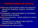 implementa o da reforma
