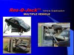 res q jack vehicle stabilization multiple vehicle