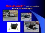 res q jack vehicle stabilization roof resting vehicle