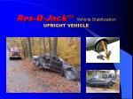res q jack vehicle stabilization upright vehicle
