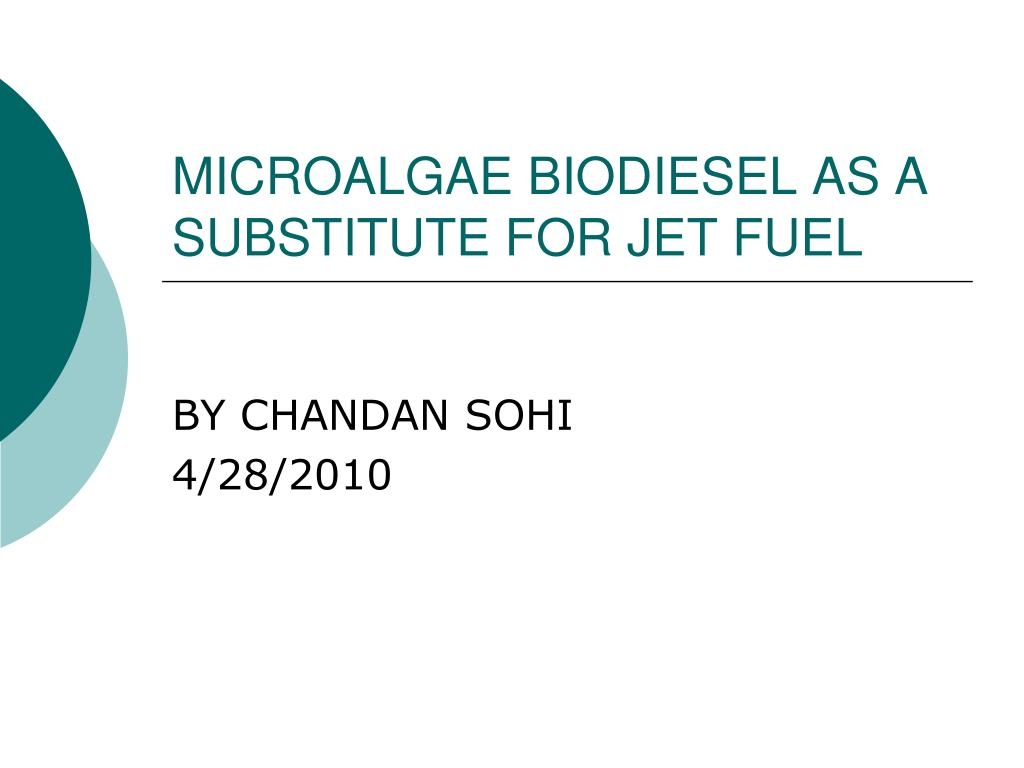 microalgae biodiesel as a substitute for jet fuel l.