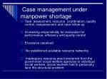 case management under manpower shortage
