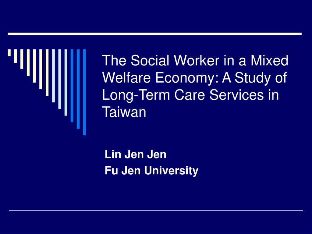 the social worker in a mixed welfare economy a study of long term care services in taiwan l.