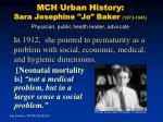 mch urban history sara josephine jo baker 1873 1945 physician public health leader advocate