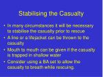stabilising the casualty
