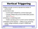 vertical triggering