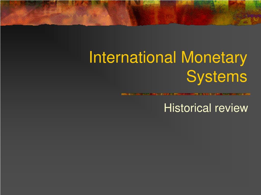 international monetary systems l.